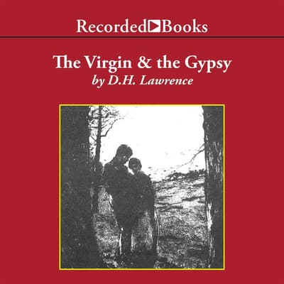 The Virgin and the Gypsy by D. H. Lawrence audiobook