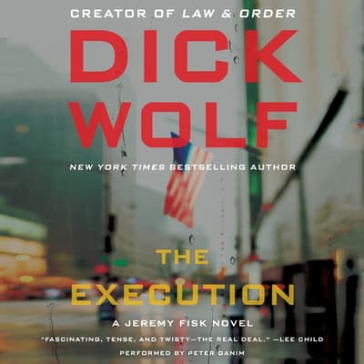 The Execution by Dick Wolf audiobook