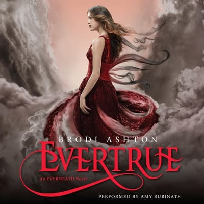 Evertrue by Brodi Ashton audiobook
