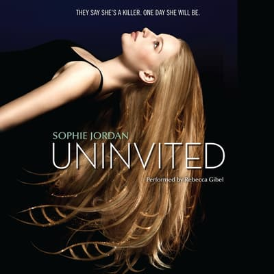 Uninvited by Sophie Jordan audiobook