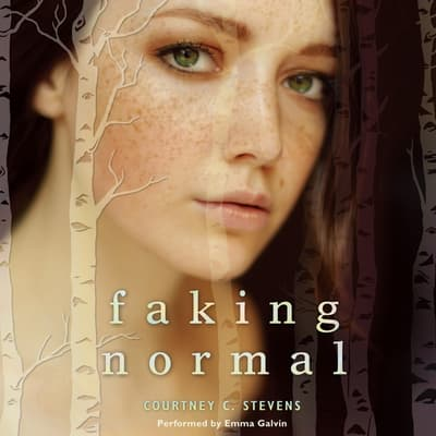 Faking Normal by Courtney C. Stevens audiobook