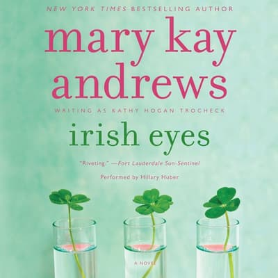 Irish Eyes by Mary Kay Andrews audiobook