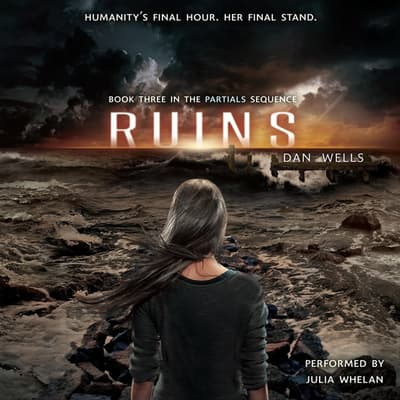 Ruins by Dan Wells audiobook
