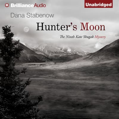 Hunter's Moon by Dana Stabenow audiobook