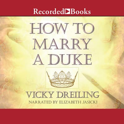 How to Marry a Duke by Vicky Dreiling audiobook