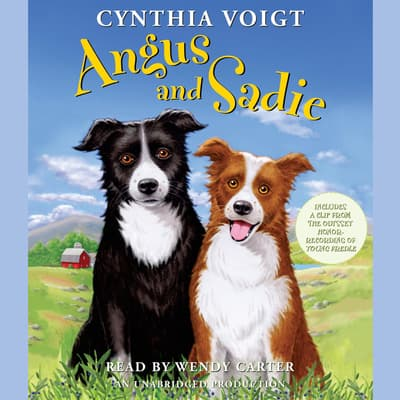 Angus and Sadie by Cynthia Voigt audiobook