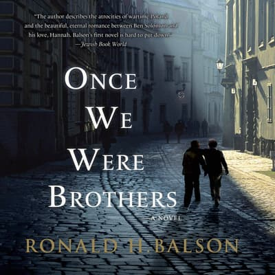 Once We Were Brothers by Ronald H. Balson audiobook