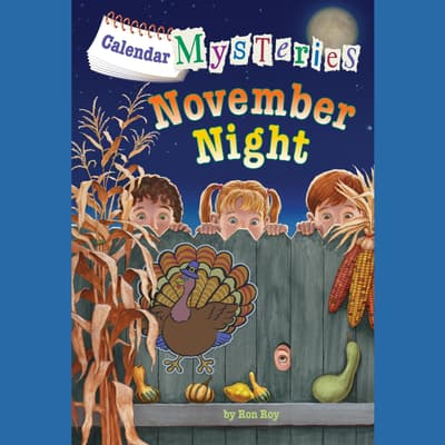 Calendar Mysteries #11: November Night by Ron Roy audiobook