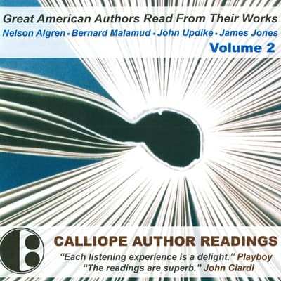 Great American Authors Read from Their Works, Vol. 2 by Nelson Algren audiobook