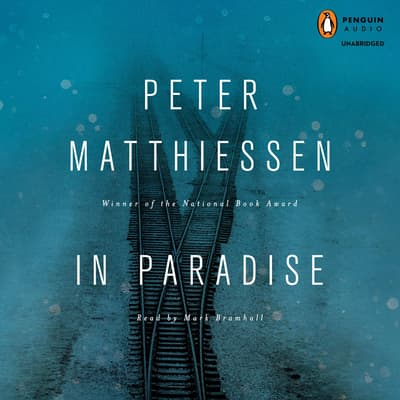 In Paradise by Peter Matthiessen audiobook