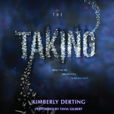 The Taking by Kimberly Derting audiobook