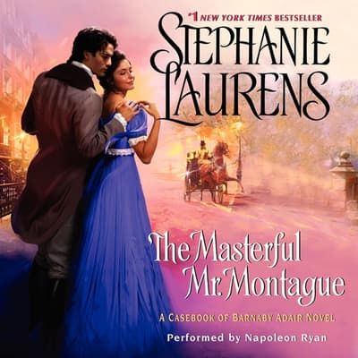 The Masterful Mr. Montague by Stephanie Laurens audiobook