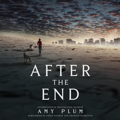 After the End by Amy Plum audiobook