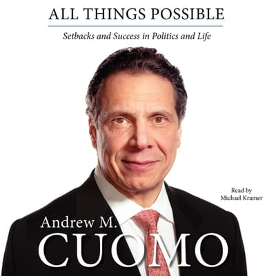 All Things Possible by Andrew M. Cuomo audiobook