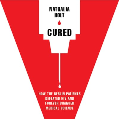 Cured by Nathalia Holt audiobook