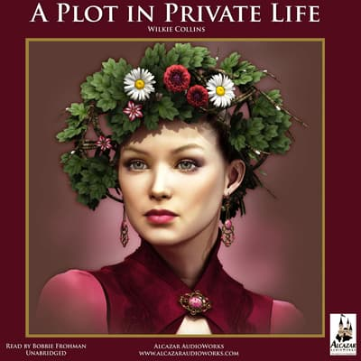 A Plot in Private Life by Wilkie Collins audiobook