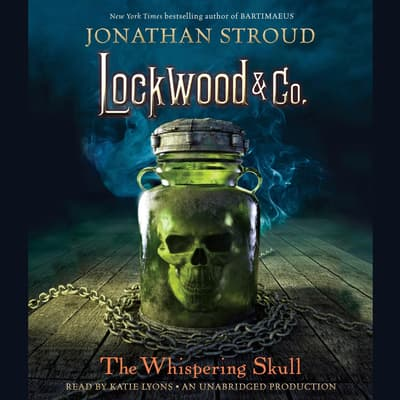 The Whispering Skull by Jonathan Stroud audiobook