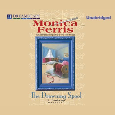 The Drowning Spool by Monica Ferris audiobook