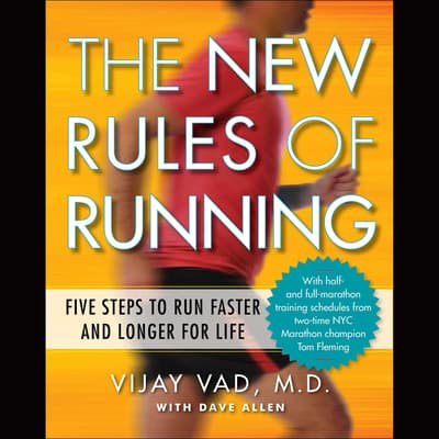 The New Rules of Running by Vijay Vad audiobook