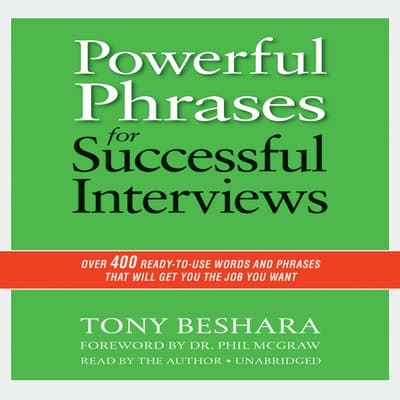 Powerful Phrases for Successful Interviews by Tony Beshara audiobook