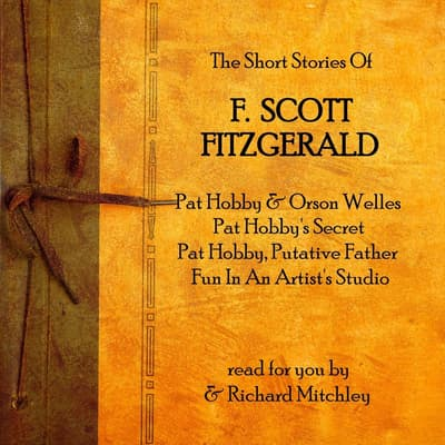 F. Scott Fitzgerald: The Pat Hobby Stories by F. Scott Fitzgerald audiobook