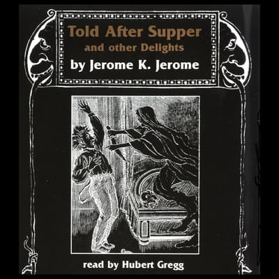Jerome K. Jerome by Jerome K. Jerome audiobook