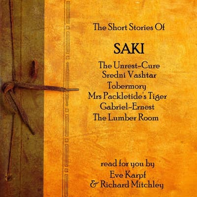 The Short Stories of Saki by Saki audiobook