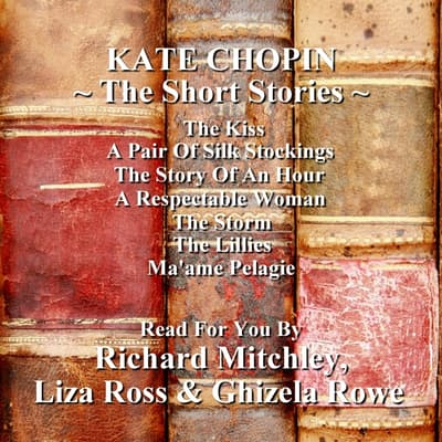 The Short Stories of Kate Chopin by Kate Chopin audiobook