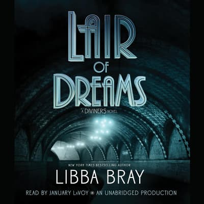 Lair of Dreams by Libba Bray audiobook