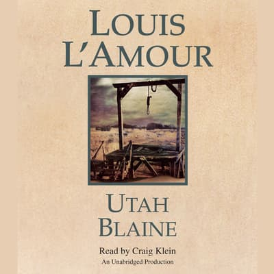 Utah Blaine by Louis L'Amour audiobook