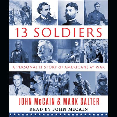 Thirteen Soldiers by John McCain audiobook