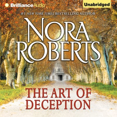 The Art of Deception by Nora Roberts audiobook