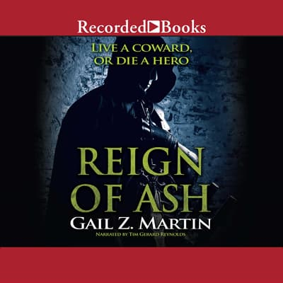 Reign of Ash by Gail Z. Martin audiobook