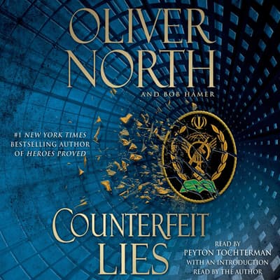 Counterfeit Lies by Oliver North audiobook