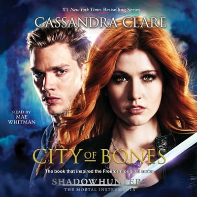 City of Bones by Cassandra Clare audiobook