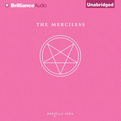 The Merciless by Danielle Vega audiobook