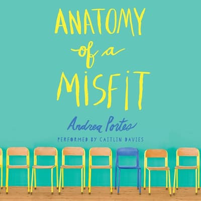 Anatomy of a Misfit by Andrea Portes audiobook