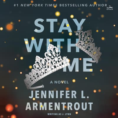 Stay with Me by Jennifer L. Armentrout audiobook
