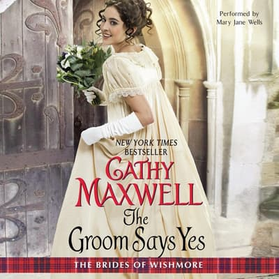 The Groom Says Yes by Cathy Maxwell audiobook