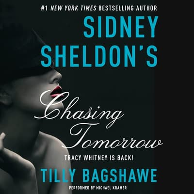 Sidney Sheldon's Chasing Tomorrow by Tilly Bagshawe audiobook