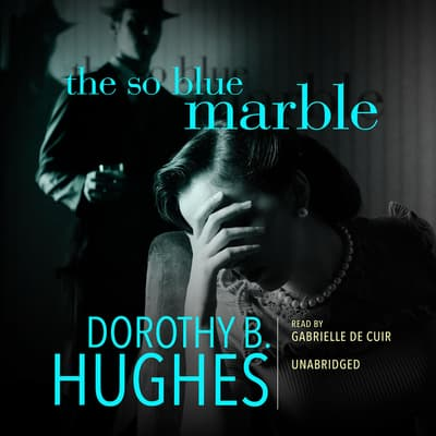 The So Blue Marble by Dorothy B. Hughes audiobook