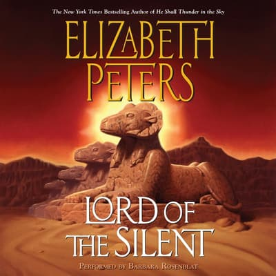 Lord of the Silent by Elizabeth Peters audiobook