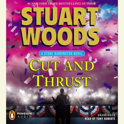 Cut and Thrust by Stuart Woods audiobook