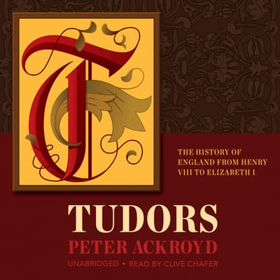 Tudors by Peter Ackroyd audiobook