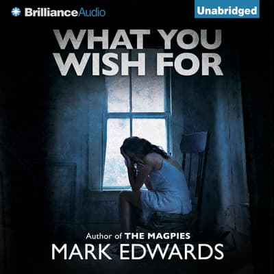 What You Wish For by Mark Edwards audiobook