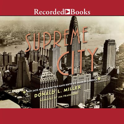 Supreme City by Donald L. Miller audiobook