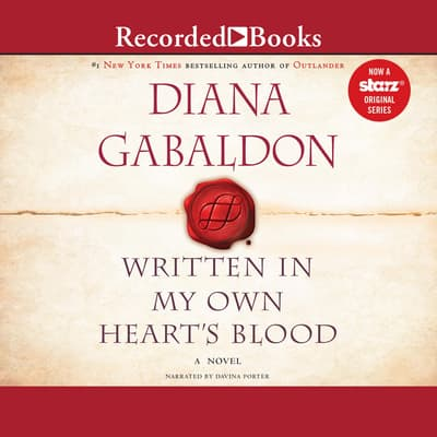 Written In My Own Heart's Blood by Diana Gabaldon audiobook