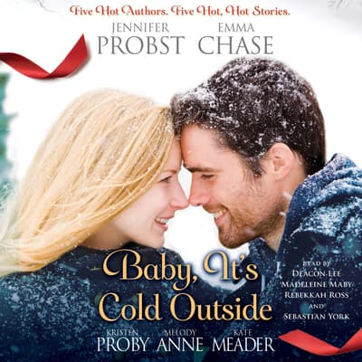 Baby, It's Cold Outside by Jennifer Probst audiobook