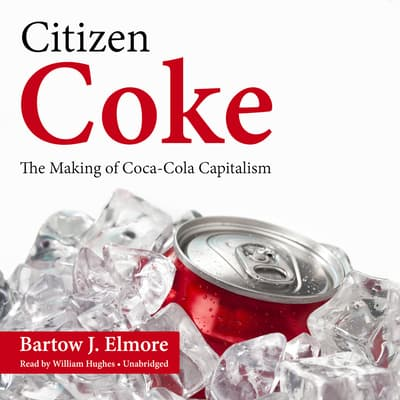 Citizen Coke by Bartow J. Elmore audiobook