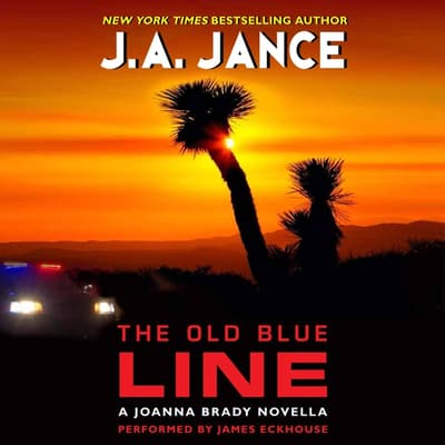 The Old Blue Line by J. A. Jance audiobook